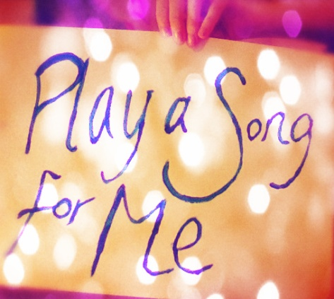 play-a-song-for-me1.jpg
