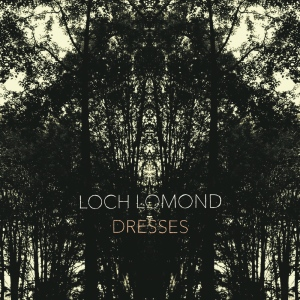Loch Lomond: Dresses