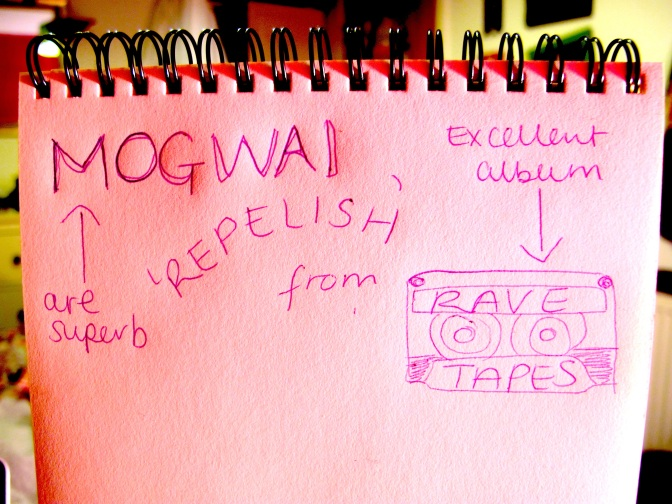 LISTEN UP! MOGWAI's RAVE TAPES